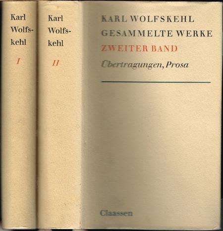 Karl Wolfskehl. Gesammelte Werke. Herausgegeben von Margot Ruben und Claus Victor Bock. 2 Bände.