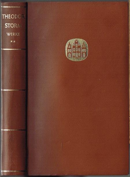 Theodor Storm. Sämtliche Werke in zwei Bänden. Band II.