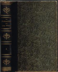 Prof. F. Reuleaux (Hrsg.): Der Weltverkehr und seine Mittel II. Rundschau über Weltwirtschaft und Industrieverkehr. Mit acht Tonbildern und 168 Text-Illustrationen.