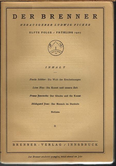 Der Brenner. Herausgeber Ludwig Ficker. Elfte Folge / Frühling 1927.