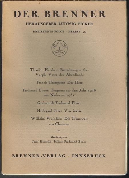 Der Brenner. Herausgeber Ludwig Ficker. Dreizehnte Folge / Herbst 1932.