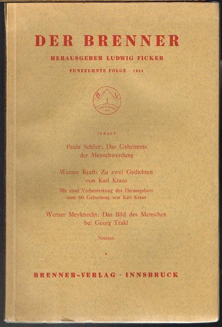 Der Brenner. Herausgeber Ludwig Ficker. Fünfzehnte Folge / 1934.