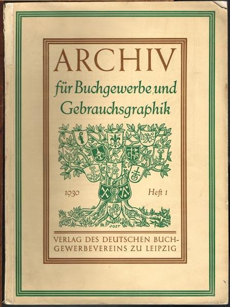Archiv für Buchgewerbe und Gebrauchsgraphik. 67. Jahrgang. Heft 1/1930.
