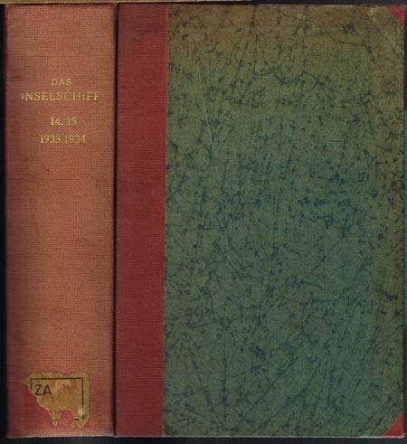 Das Inselschiff. Eine Zeitschrift für die Freunde des Insel-Verlages. Vierzehnter und Fünfzehnter Jahrgang, 8 Hefte. Weihnachten 1932 bis Herbst 1934.