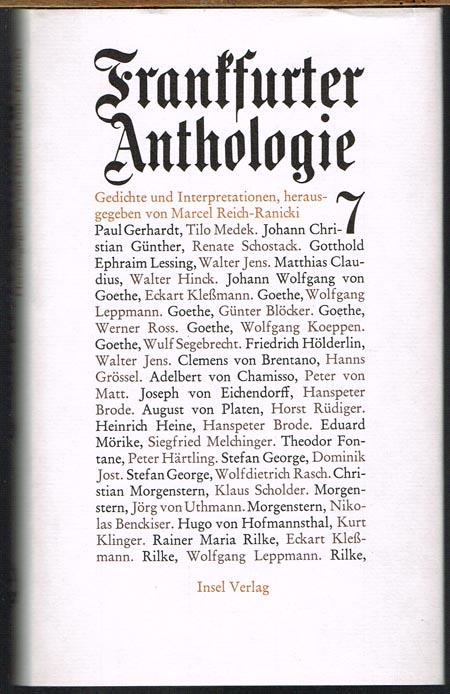Frankfurter Anthologie 7. Gedichte und Interpretationen herausgegeben und mit einer Nachbemerkung von Marcel Reich-Ranicki.