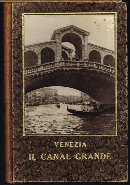 Venezia. Il Canal Grande. 0