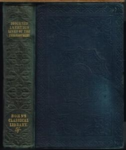 Diogenes Laertius: The Lives and Opinions of eminent Philosophers. Literally translated By C. D. Yonge.
