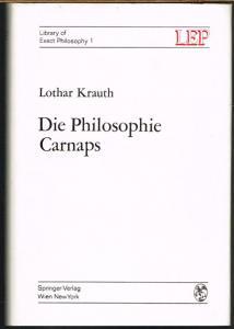 Lothar Krauth: Die Philosophie Carnaps.