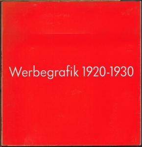 Eckhard Neumann (Hrsg.): Werbegrafik 1920-1930. grafische, typografische, fotografische experimente der zwanziger jahre.