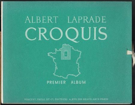 Albert Laprade: Croquis. Premier Album du Nord Alaloire.