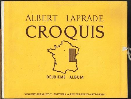 Albert Laprade: Croquis. Deuxieme Album: Region de L'Est.