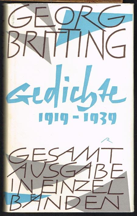 Georg Britting. Gedichte 1919 - 1939.