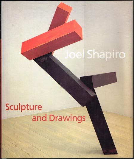 Hendel Teicher: Joel Shapiro. Sculpture and Drawings. With an introductory essay by Michael Brenson.