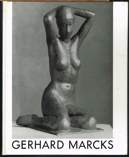Gerhard Marcks zum achtzigsten Geburtstag. Plastiken. Zeichnungen. Druckgraphiken.