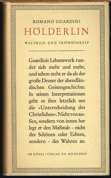 Romano Guardini: Hölderlin. Weltbild und Frömmigkeit.