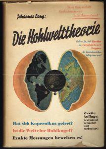 Johannes Lang: Die Hohlwelttheorie. (Die Hohlweltlehre).