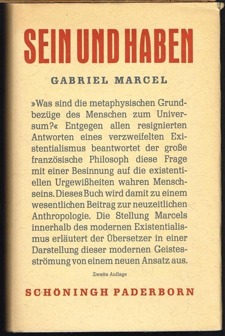 Gabriel Marcel: Sein und Haben. Übersetzung und Nachwort Ernst Behler.