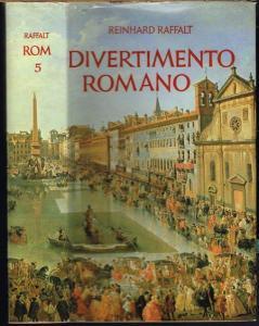 Reinhard Raffalt: Divertimento Romano. Leben mit Rom, 5. Mit zehn Zeichnungen von Marianne von Werther BRA.