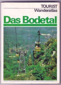 Tourist Wanderatlas - Das Bodetal, 1980