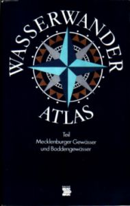 Wasserwander-Atlas, Mecklenburger Gewässer u. Bodden, 1986