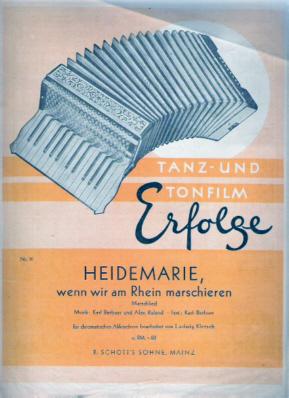 Heidemarie, wenn wir am Rhein maschieren - Tanz-u. Tonfilmerfolge Nr. 16
