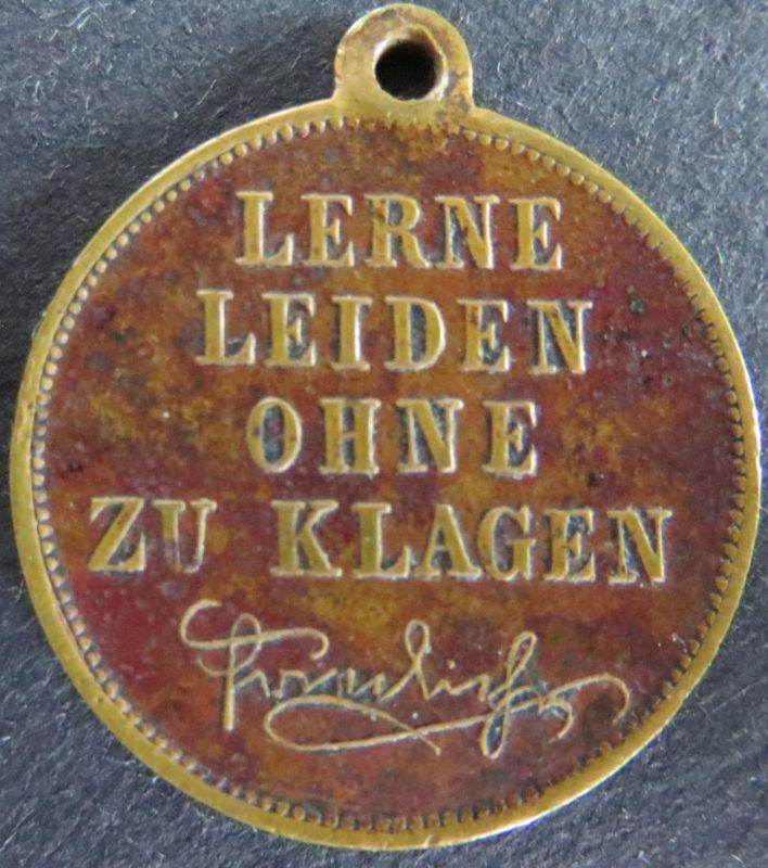 Medaille Preussen 1888 - Kaiser Friedrich III. Lerne leiden ohne zu klagen ss