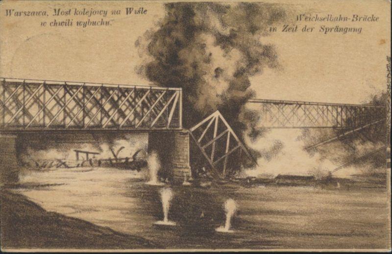 Militaria Ansichtskarte Warschau Polen Sprengung Weichselbahn Brücke Feldpost n. 0