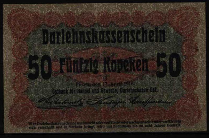 Geldschein Banknote Besatzung I.WK Posen 458 d 50 Kopeken 17.4.1916 - I- II.