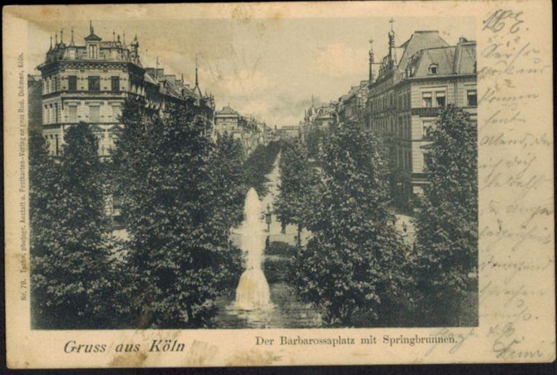 Ansichtskarte Köln Barbarossaplatz Springbrunnen NRW 1902 nach Ehrenfeld