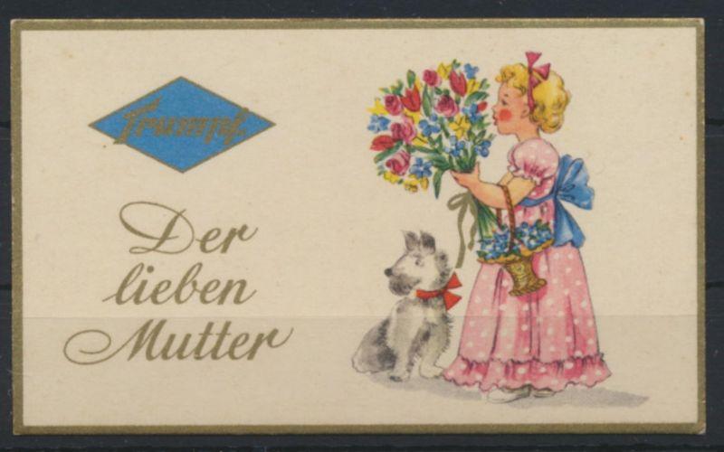 Reklame Trumpf Schokolade Kärtchen Muttertag Mädchen Hund Blumen mit Goldrand