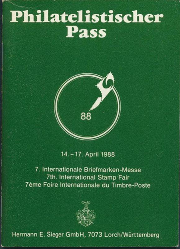 Philatelistischer Pass 7. Internationale Briefmarken Messe 14.-17.4 1988