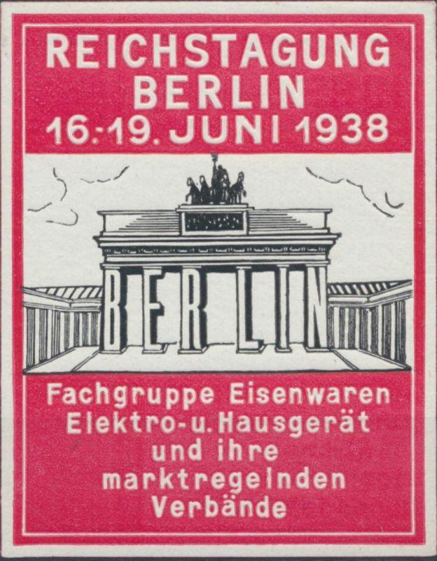 Reklame Werbung Vignette Reichstagung Berlin Eisenwarenhändler Brandenburger Tor