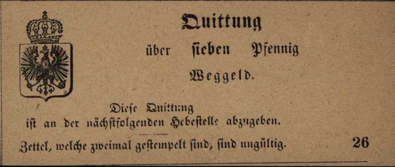 Altdeutschland Quittung sieben Pfennig Wegegeld mit Brustschild u. Adler