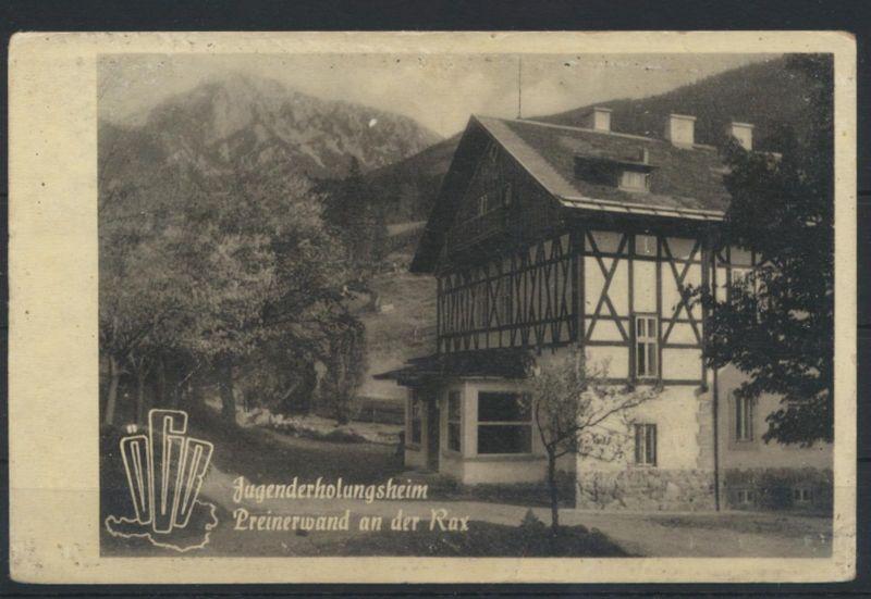 Foto Ansichtskarte Jugenderholungsheim Österreich Gewerkschaftsbund Preinerwand