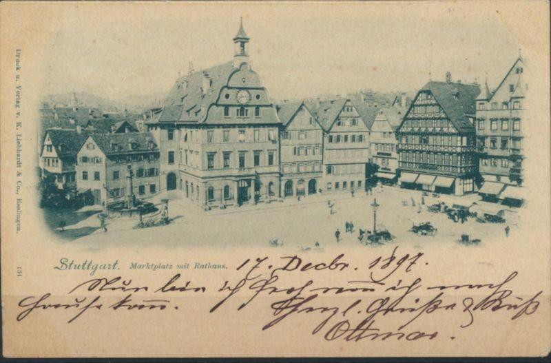 Ansichtskarte Foto Bahnpost  Marktplatz mit Rathaus Stuttgart nach Ulm 1897