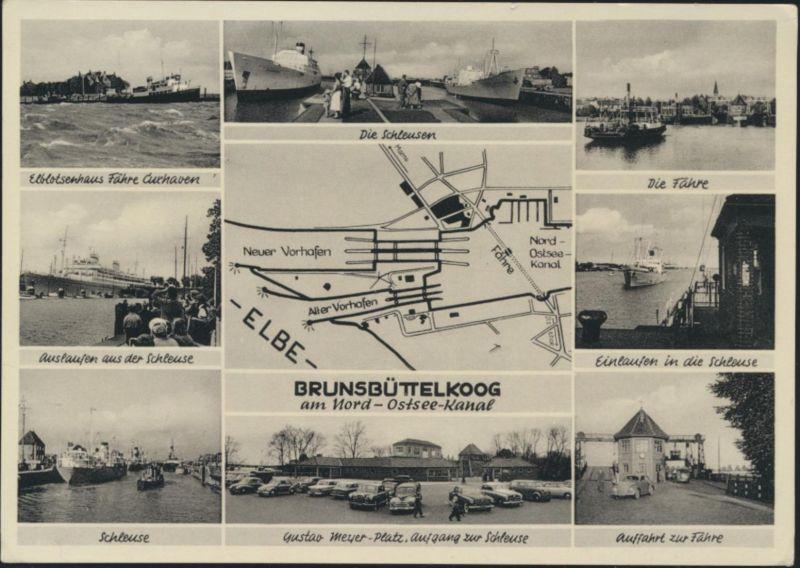 Ansichtskarte Brunsbüttelkoog Schleuse Fähre Elbe Schiffe Schiffspost Marine