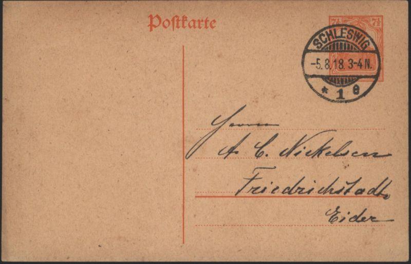 Deutsches Reich Ganzsache P 110 I Schleswig nach Friedrichstadt / Eider 5.8.1918
