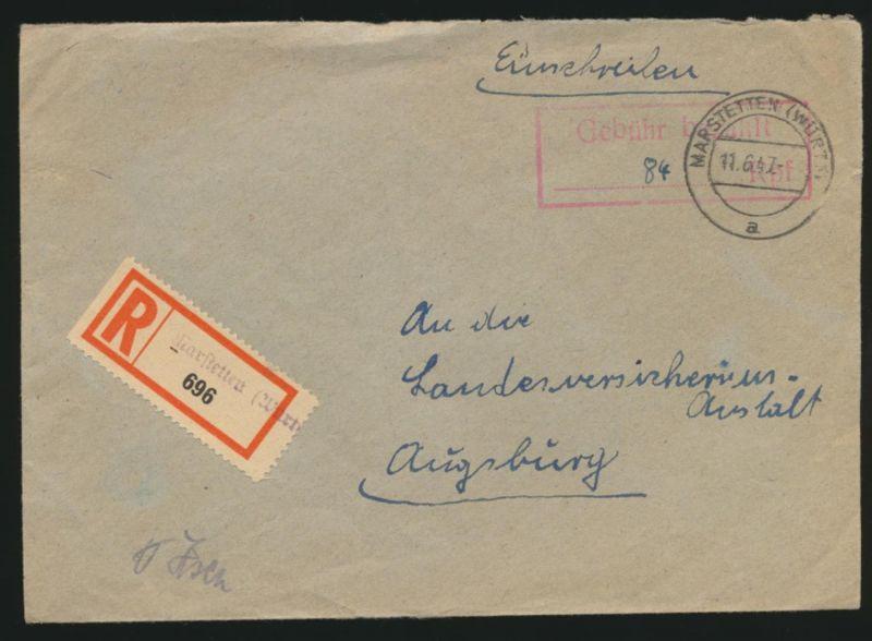 R Brief Barfrankierung + Not R Zettel Warstetten Württemberg nach Augsburg