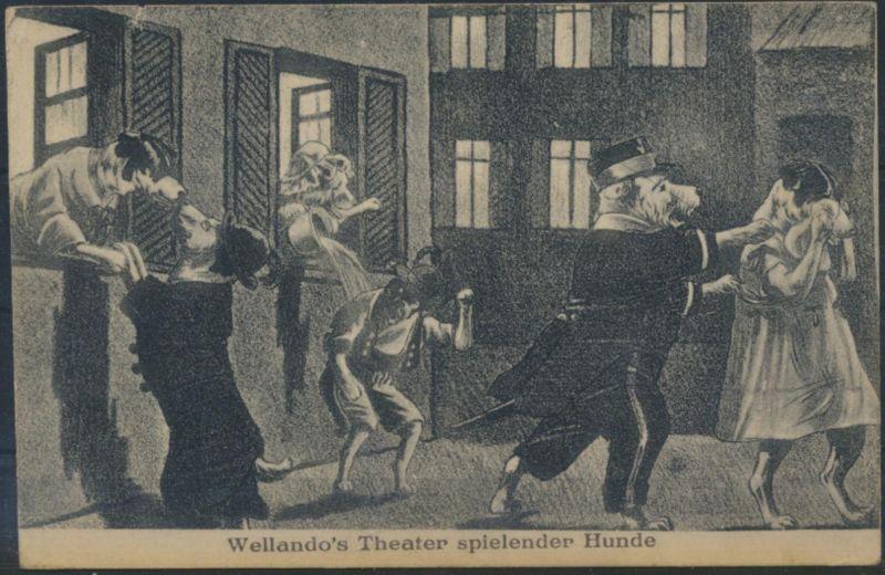 Ansichtskarte Künstler Personifizierte Hunde Wellando's Theater spielender Hunde