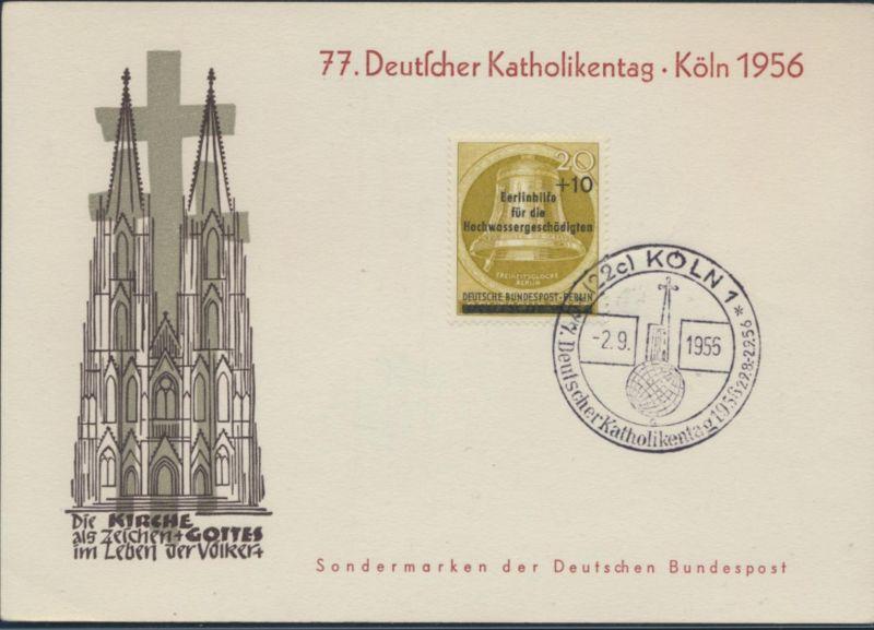 Berlin tolle Anlaßkarte mit EF 155 SST Köln 77. Katholikentag Kirche Glauben