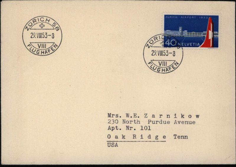 Schweiz Flugpost Brief EF 585 FDC ab Zroch nach Oak Ridge Tennessee USA
