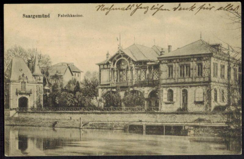 Ansichtskarte Saargemünd Fabrikkasino per Feldpost 1915 nach Magdeburg