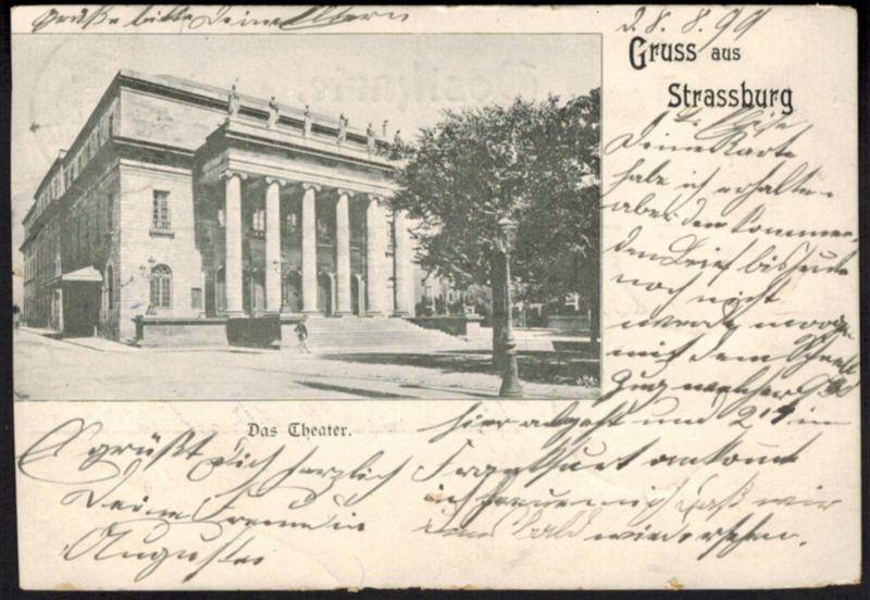 Ansichtskarte Straßburg Elsass Frankreich gelaufen 1899
