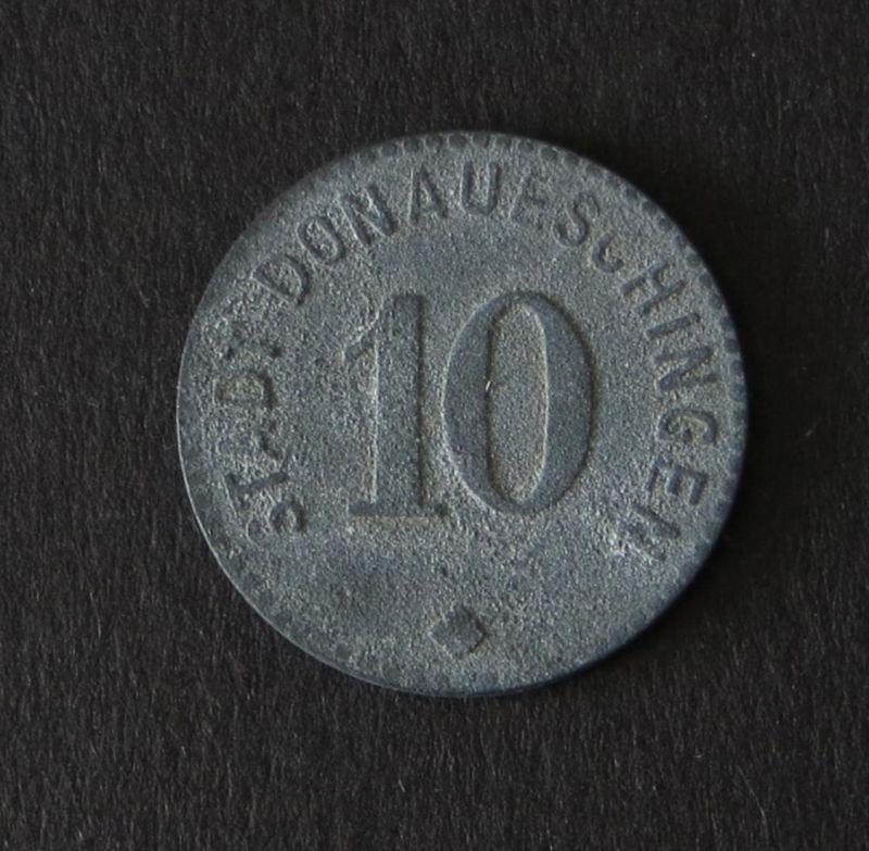 Kriegsgeld Notgeld 10 Pfennig Donaueschingen 1917 Notmünze 1. Weltkrieg