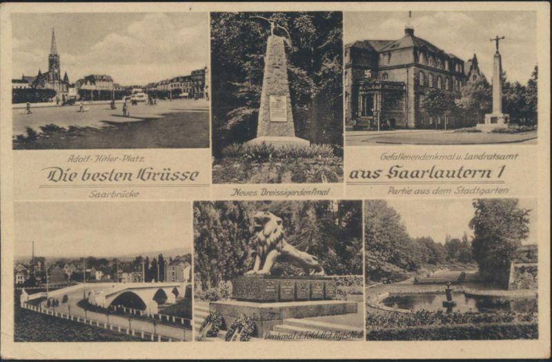 Ansichtskarte Saarlautern Saarlouis Dreissigerdenkmal Saarbrücke Landratsamt