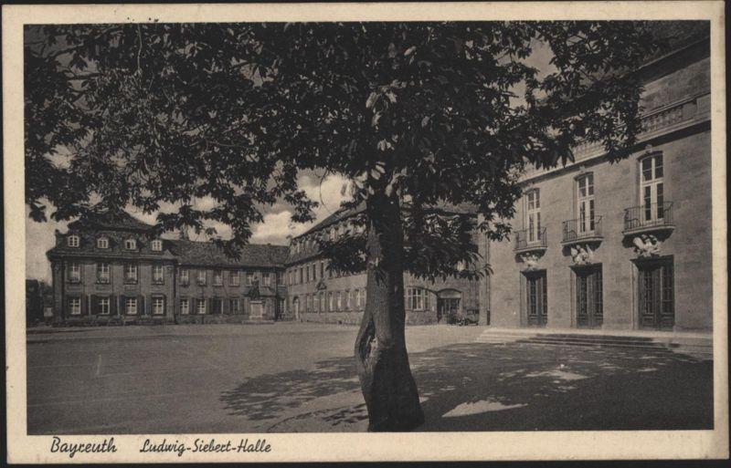 Ansichtskarte Bayreuth Ludwig-Siebert-Halle Bayern 1938 nach Forchheim