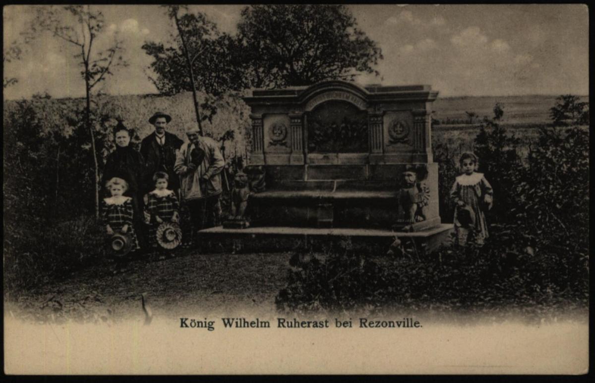 Ansichtskarte König Wilhelm Ruherast bei Rezonville I. WK Krieg Frankreich 0