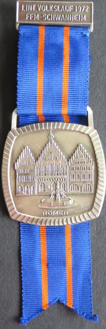 Medaille 1. Int. Volkslauf 1972 Frankfurt am Main Schwanheim Römer 0