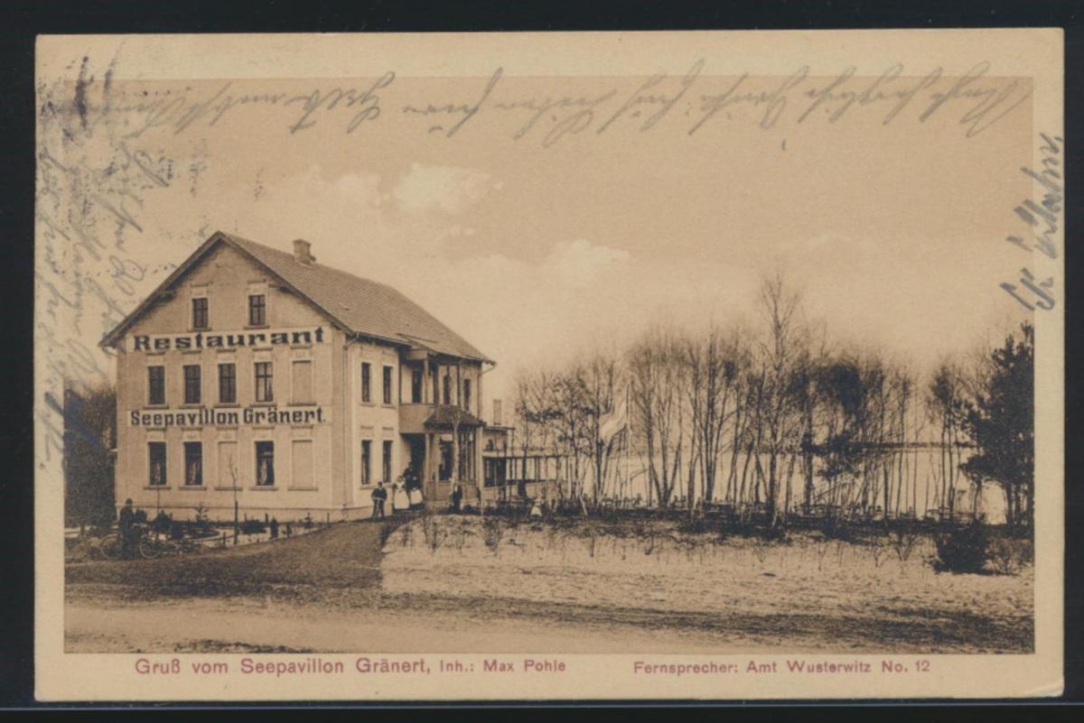 Ansichtskarte Gränert Wusterwitz Seepavillion Max Pohle nach Trassenheide