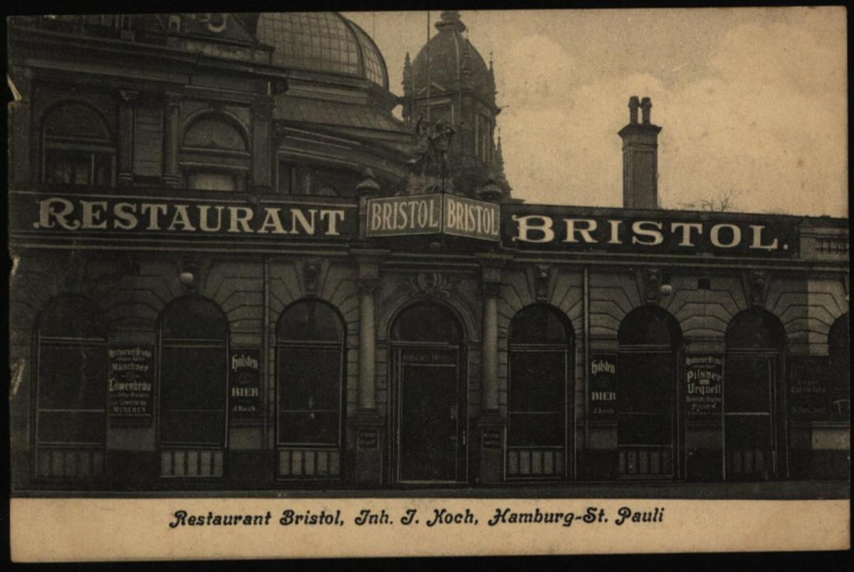 Anischtskarte Hamburg Restaurant Bristol Inh. I. Koch St. Pauli nach Altona 1907